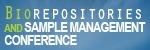 IIR's 7th Annual Biorepositories and Sample Management Conference